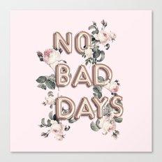 NO BAD DAYS - ROSEGOLD BALLOONS & ROSES Canvas Print