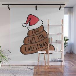 Cool shit for Christmas Wall Mural