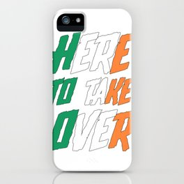 HERE TO TAKE OVER iPhone Case