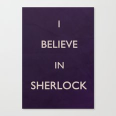No. 4. I Believe In Sherlock Canvas Print