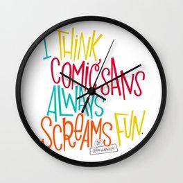 Fun Comic Sans Wall Clock
