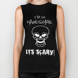 So Handsome It's Scary Biker Tank