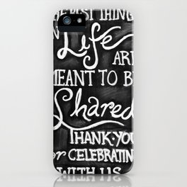 Thank You for Celebrating With Us iPhone Case