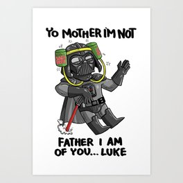 Drunk Darth Vader Art Print