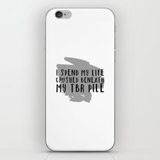 I Spend My Life Crushed Beneath My TBR! iPhone & iPod Skin