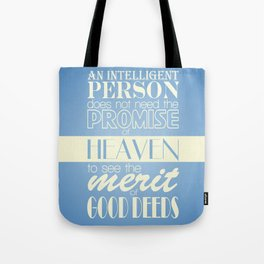 The Merit of Good Deeds Tote Bag
