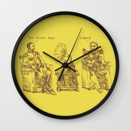 Now That's Dope Wall Clock