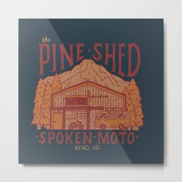 The Pine Shed | Blue  Metal Print