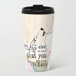 Above All You are Loved Travel Mug