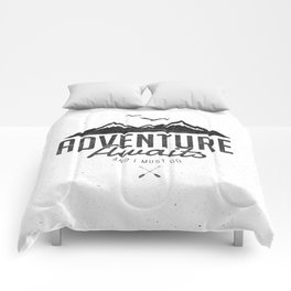 ADVENTURE AWAITS Comforters