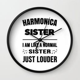 Harmonica Sister Like A Normal Sister Just Louder Wall Clock