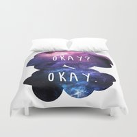 okay Duvet Covers featuring Okay? Okay. by Call me Calliope