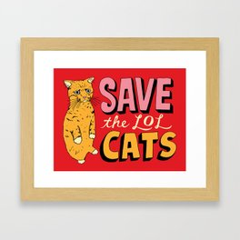 Save the LOL Cats Framed Art Print