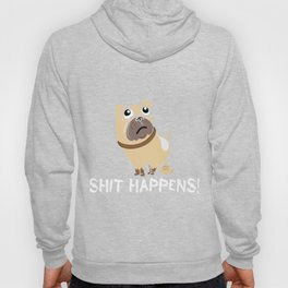 It Happens Funny Dog Lovers Animals Pet Owners Puppy Doggie Rescue Dog Gift Hoody
