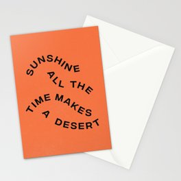 Sunshine All The Time Makes A Desert Stationery Cards