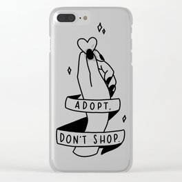Adopt, don't shop! Clear iPhone Case