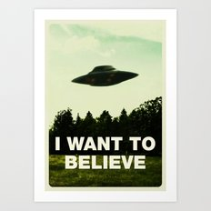 UFO, I Want To Believe Art Print
