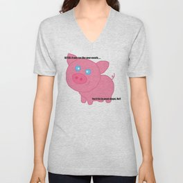 Cute pig insults you Unisex V-Neck