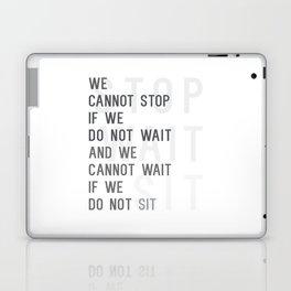 Stop Wait Sit Laptop & iPad Skin