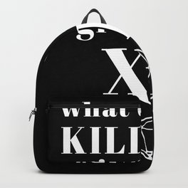What Kill You Gives You XP Backpack