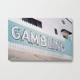 Gambler Metal Print