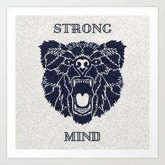 Strong Mind Art Print