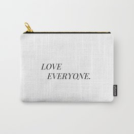 Love Everyone Carry-All Pouch