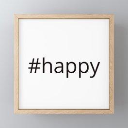 happy hashtag Framed Mini Art Print