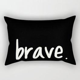 brave. Rectangular Pillow