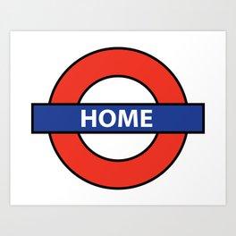 Underground Home Sign Art Print