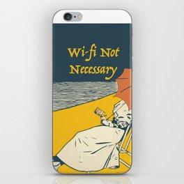 Wi-Fi Not Necessary iPhone Skin
