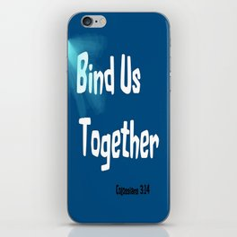 Bind Us iPhone Skin