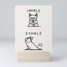 Inhale Exhale Frenchie Mini Art Print