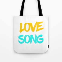 Love Song 2 Tote Bag