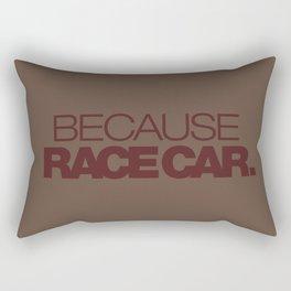 BECAUSE RACE CAR v7 HQvector Rectangular Pillow