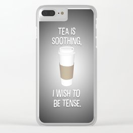 I wish to be tense (Grey) Clear iPhone Case