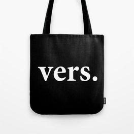 vers. (white font) Tote Bag