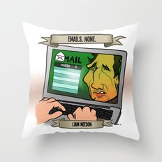 Emails. None. (Liam Neeson) Throw Pillow