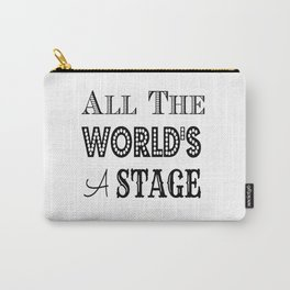 All the world's a stage William Shakespeare Typography Carry-All Pouch