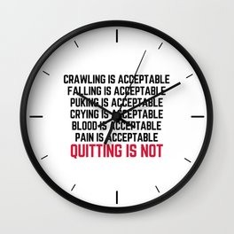Crawling Is Acceptable Gym Quote Wall Clock