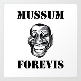 Mussum Forevis Art Print