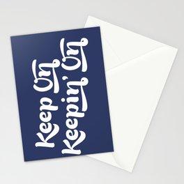 Keep on Keepin' On Stationery Cards