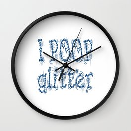 I Poop Glitter (blue) Wall Clock