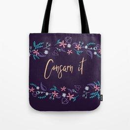 Consarn it! Tote Bag