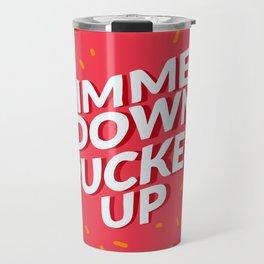 Simmer down Travel Mug