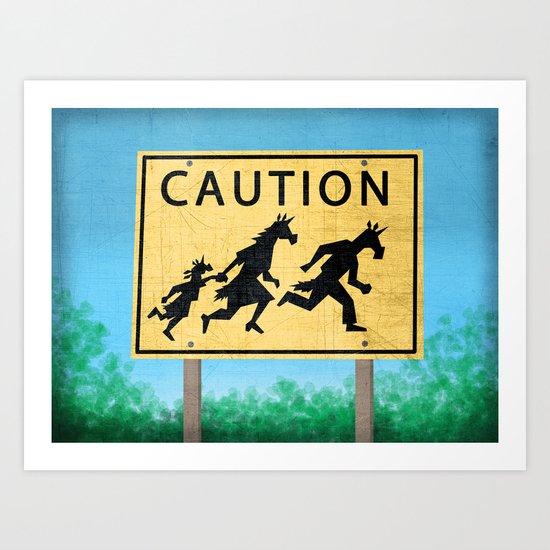 Caution Unicorns Art Print