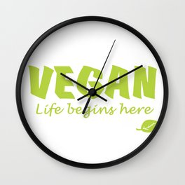 Vegan life begins here green letters Wall Clock