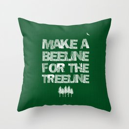 Make a beeline for the treeline Throw Pillow
