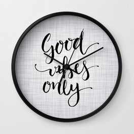 Grey Good Vibes Only Wall Clock