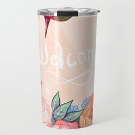 Welcome Hummingbird Travel Mug